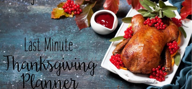 Last Minute Thanksgiving Planner